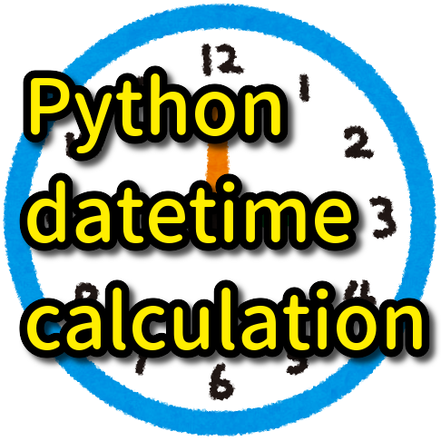 How to calculate datetime in Python